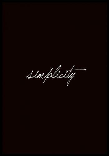 Poster med texten simplicity. Fin och stilren.