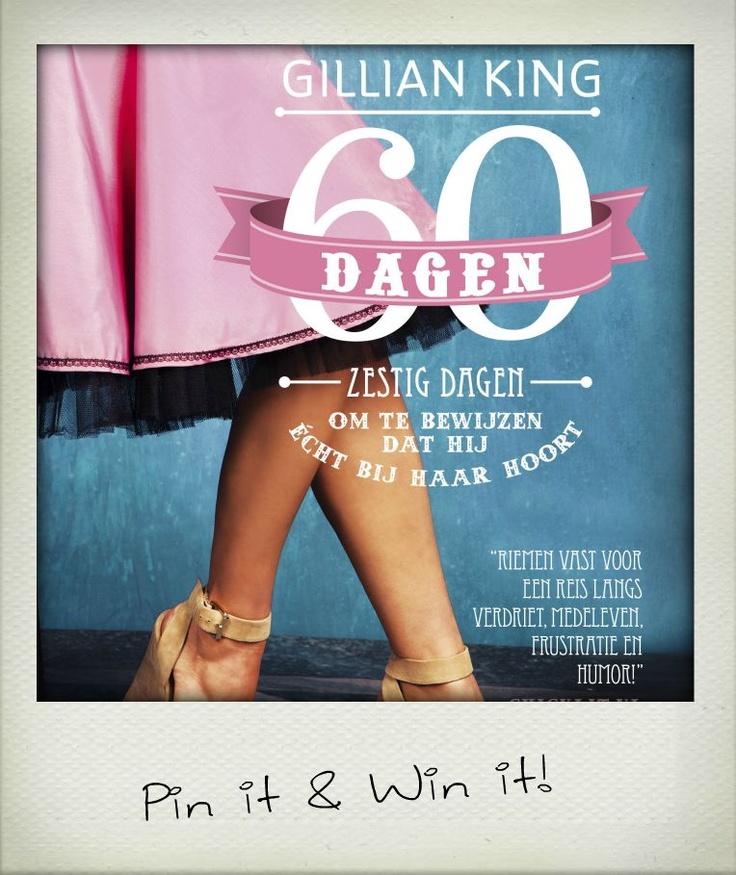 Repin of like VANDAAG de cover van 60 dagen van Gillian King op het Pinterest-board van Chicklit.nl. Onder alle deelnemers verloten we het dag-exemplaar van O, o, Olivia