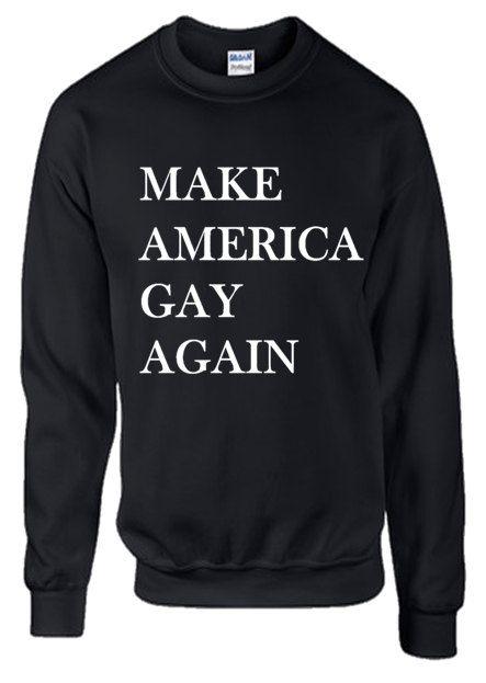Make America Gay Again Equality Pride Unisex Lgbt by ALLGayTees
