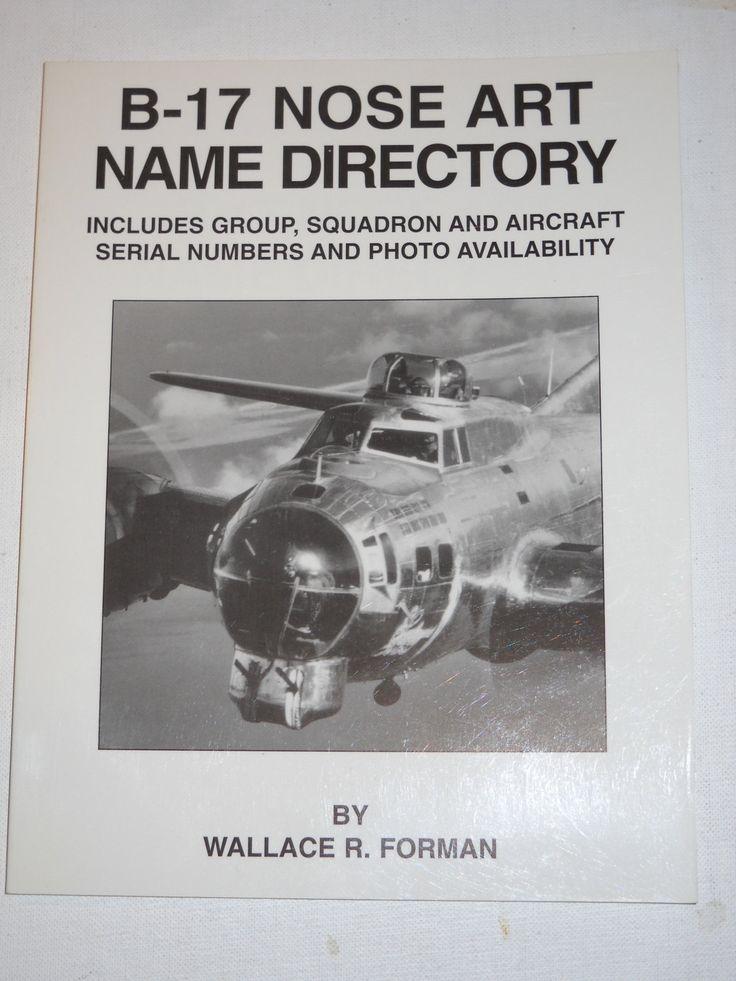 B 17 Nose Art Name Directory 11 best World War II B...