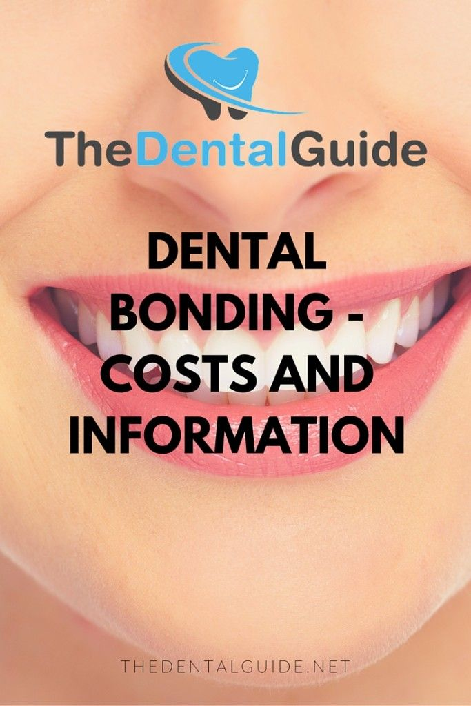 Dental Bonding - Costs and Information - The Dental Guide
