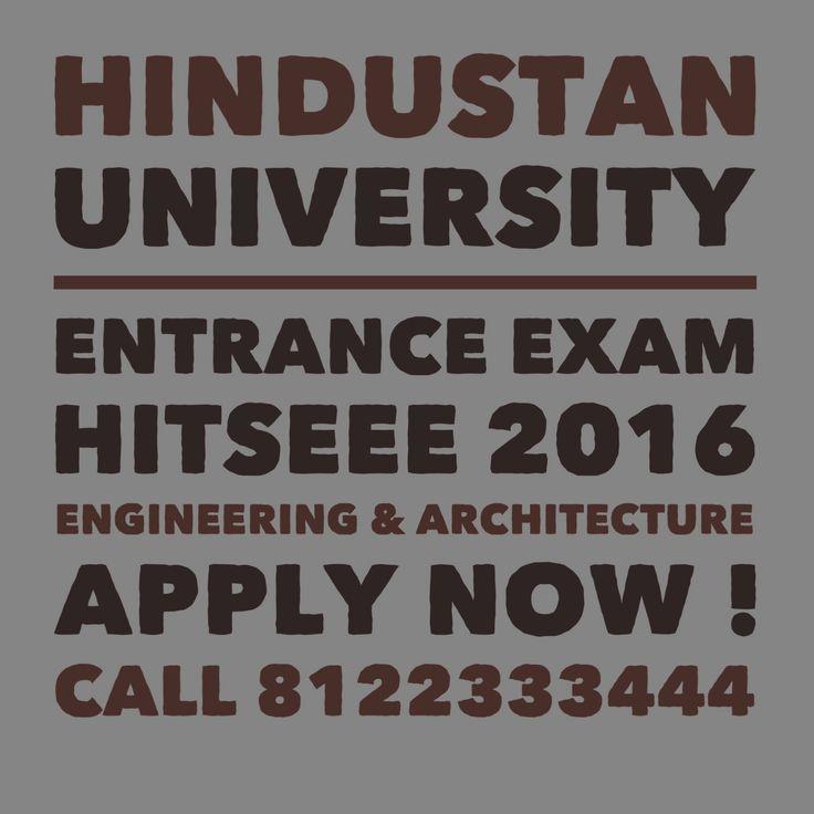 HITSEEE 2016 Hindustan University Engineering Entrance Exam 2016 Application Forms Call 8122333444