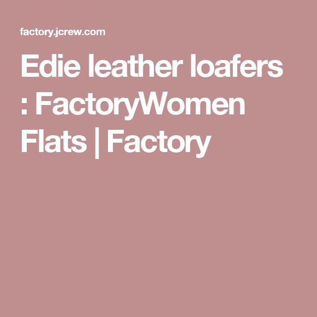 Edie leather loafers : FactoryWomen Flats   Factory