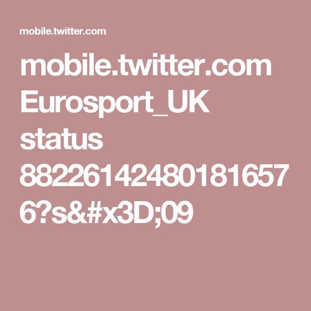 mobile.twitter.com Eurosport_UK status 882261424801816576?s=09
