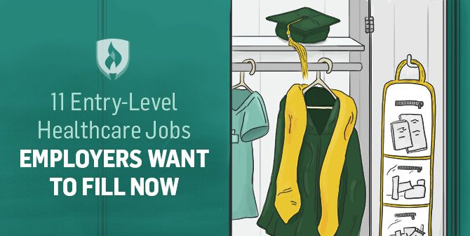 Here are the top 11 entry-level healthcare job openings employers want to fill NOW.