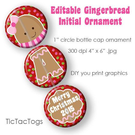 Editable Gingerbread Girl Initial Ornament Bottle by tictactogs