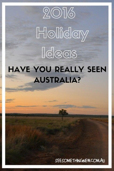 2016 Holiday Ideas in Australia by See Something New