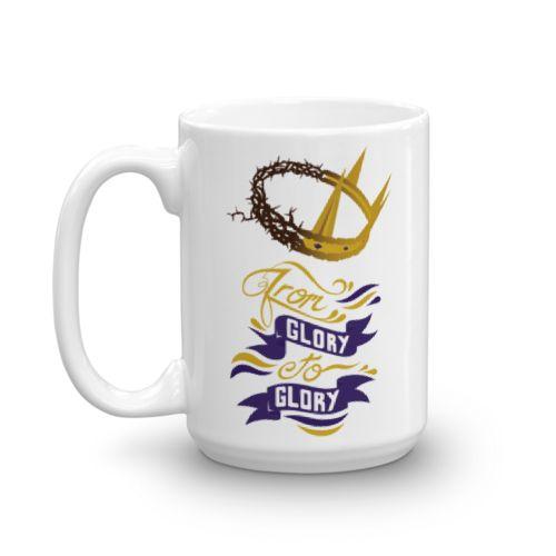 From Glory to Glory Mug