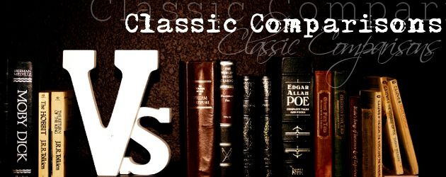 Classic Comparisons: comparing different versions of the classics for the discerning educator or parent or student