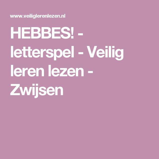 HEBBES! - letterspel - Veilig leren lezen - Zwijsen