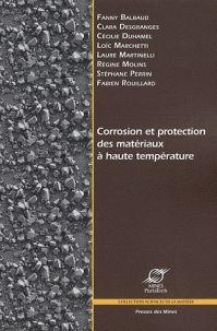 Fanny Balbaud et Clara Desgranges - Corrosion et protection des matériaux à haute température. - Agrandir l'image
