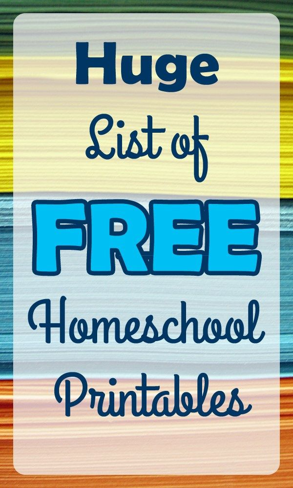 Huge Round-up of Free homeschooling printable!