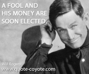 Will Rigers quotes | Will Rogers: I bet after seeing us, George Washington would sue us for ...