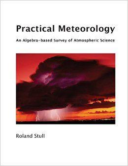 254 best libros biblioteca aemet images on pinterest books for practical meteorology an algebra based survey roland stull 2015 fandeluxe Images
