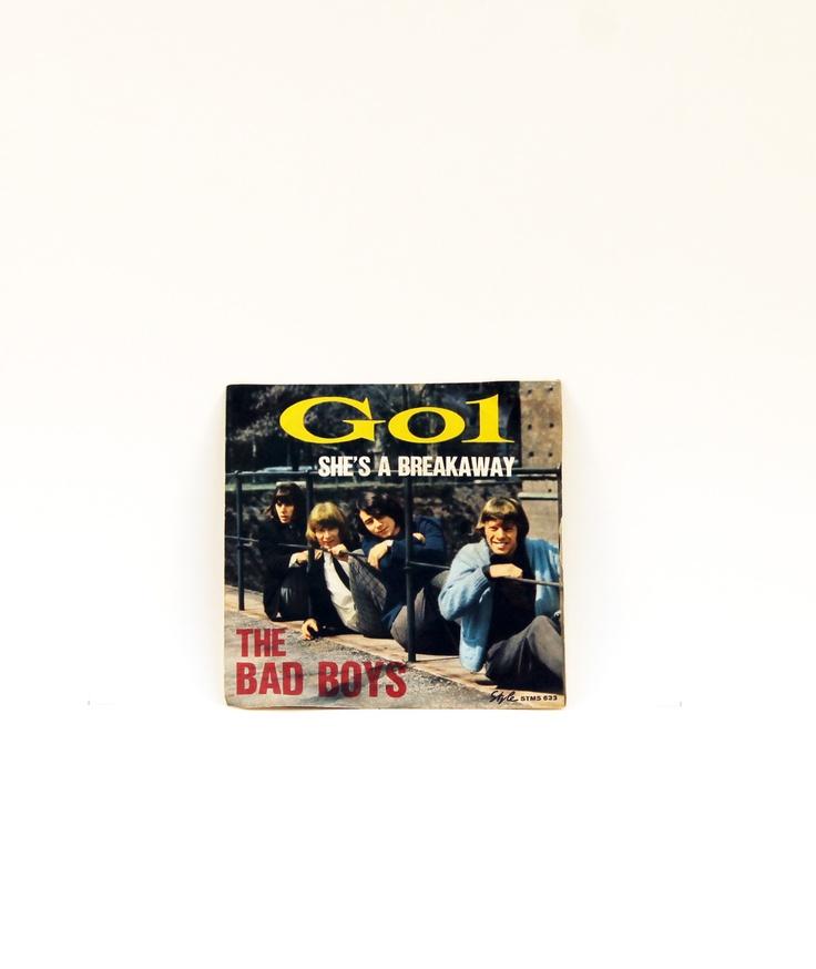 "45 giri ""THE BAD BOYS"" Go1 she's braek away"