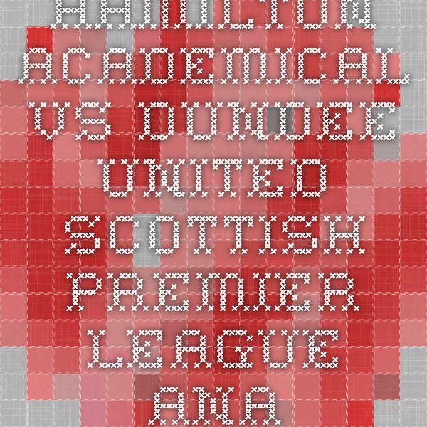 Hamilton Academical vs Dundee United - Scottish Premier League - analiza si pronostic - Ponturi Bune
