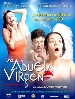 Una Abuela Virgen De Olegario Barrera 2007 Movies Free Movies Top Movies