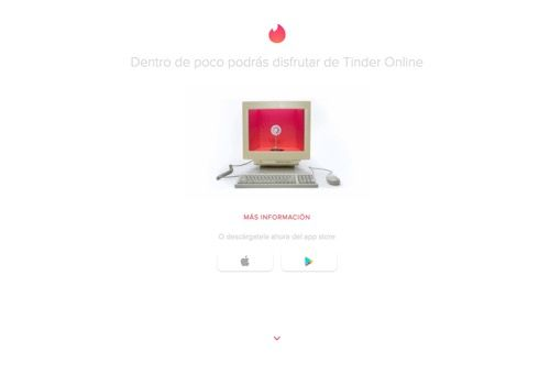 Tinder lanza su plataforma en versión web también con app para el nuevo Apple TV   Tinder es el rey de las citas el mas reciente anuncio es que cuenta con versión web para que las personas encuentren pareja sin depender del móvil. Disponible en formato web se trata de una nueva forma de acceder a su base de datos un Tinder Online que quiere ser una versión web optimizada de la aplicación de citas aunque de momento no está disponible para todos los usuarios (comenzará en Argentina Brasil…