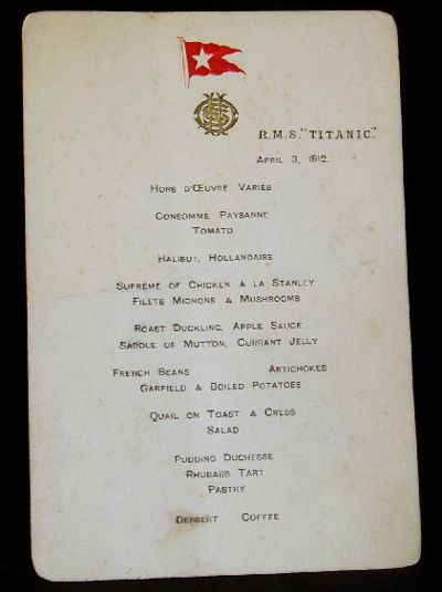 Menu from Titanic, Dated April 3, 1912