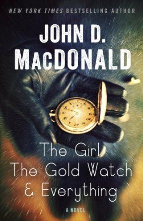 The Girl, the Gold Watch & Everything by John D. MacDonald #bookcover #bookcoverdesign