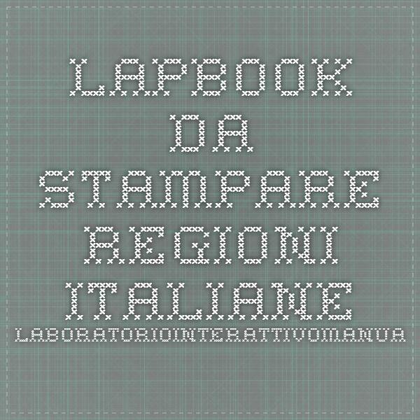 lapbook da stampare regioni italiane laboratoriointerattivomanuale.com