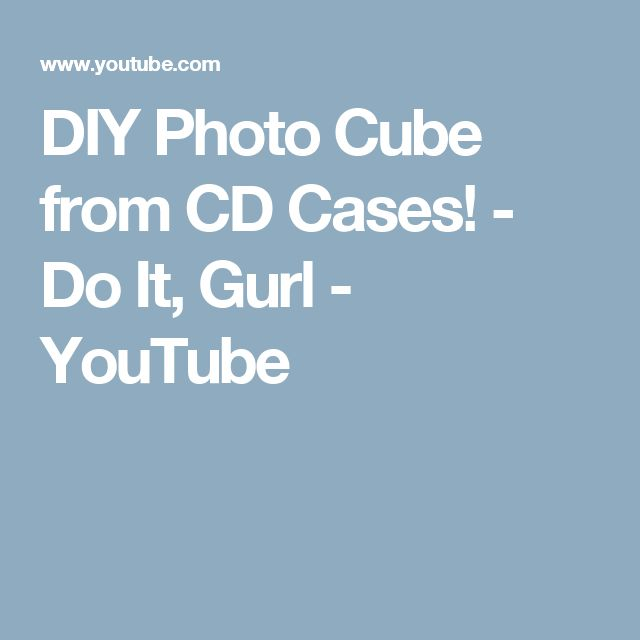 DIY Photo Cube from CD Cases! - Do It, Gurl - YouTube