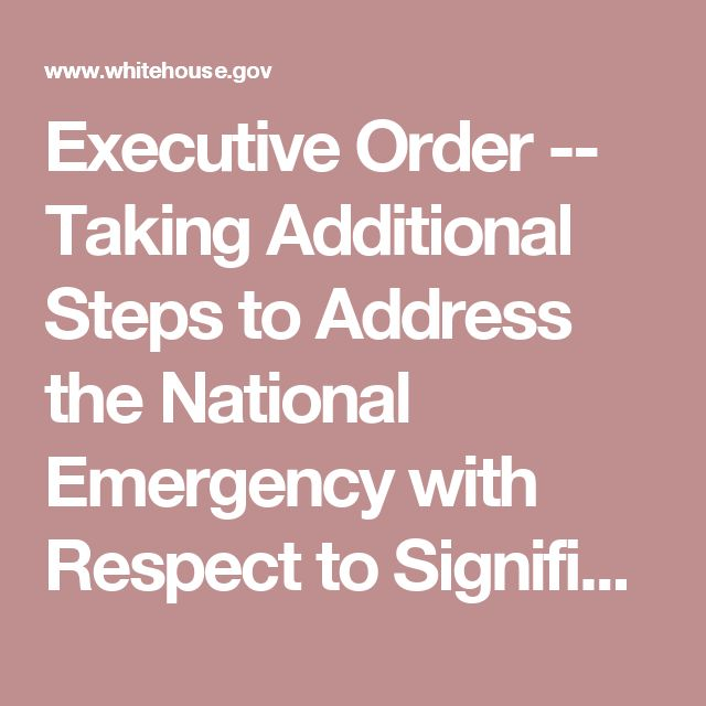 Executive Order -- Taking Additional Steps to Address the National Emergency with Respect to Significant Malicious Cyber-Enabled Activities | whitehouse.gov