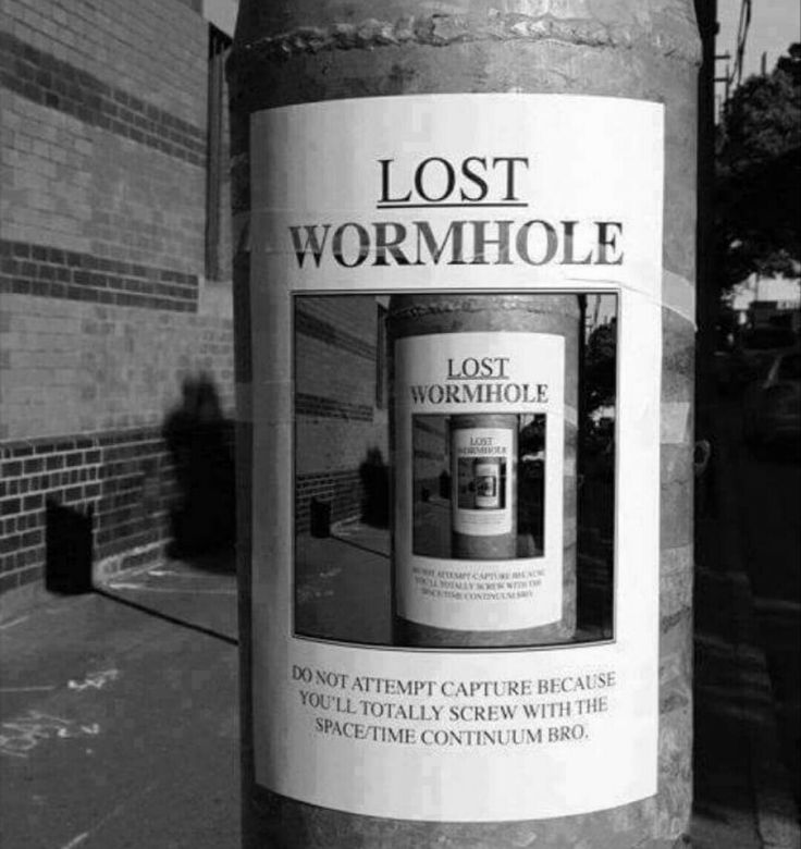 Lost wormhole. Gotta love high-brow humor!