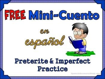 Practice the Spanish preterite and imperfect in class using this FREE mini cuento and translation activity. Let's face it, sometimes the stories given for practice are just too long and overwhelming for our students! This short story contains 5 verbs, so the practice stays fun and light!