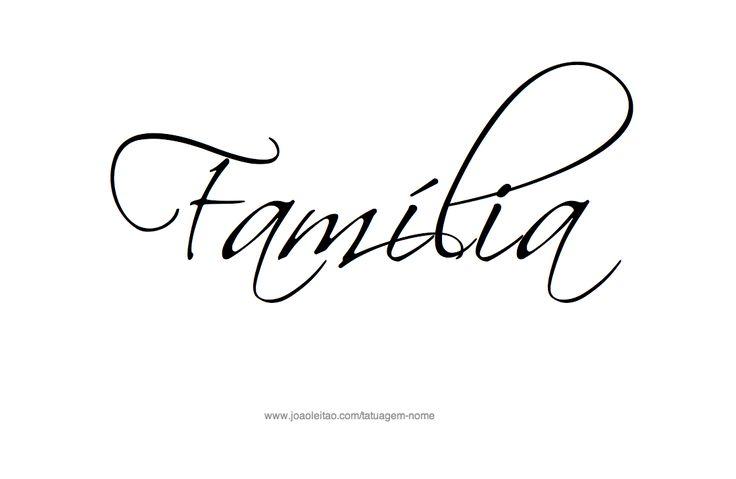 Familia – Frases Familia para Tatuagem
