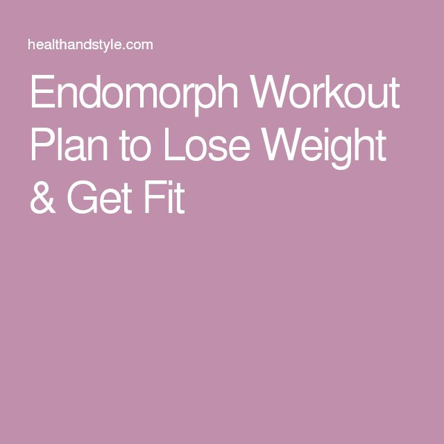 57 best Endomorph diet and workouts images on Pinterest ...