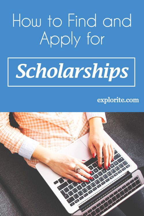 How to Find and Apply for Scholarships