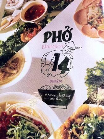 Pho 14 129, ave de Choisy 75013 Paris 01 45 83 61 15 Simple and delicious. Always a line of hungry customers waiting to sample from the small menu of delicious soups.
