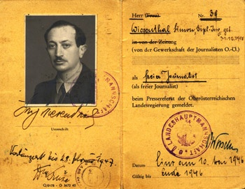 Simon Wiesenthal's press card: Trained to be an architect, he weighed less than 100 lbs and was barely liberated from Mauthausen when he offered his help to the Allies, coming up with a list of nearly 100 Nazi war criminals.