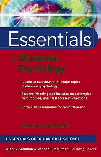 Essentials of Abnormal Psychology by Andrew Getzfeld (Bilbary Town Library: Good for Readers, Good for Libraries)