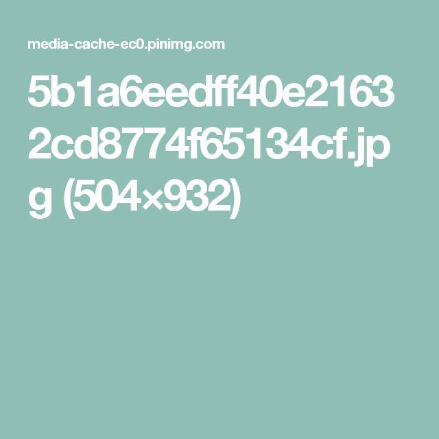 5b1a6eedff40e21632cd8774f65134cf.jpg (504×932)