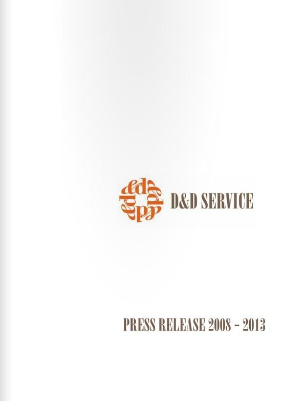 Press Review D Service nasce come azienda nel 1994. Fondata da Andrea e Stefano Danzo, D è uno studio di interior design con commerciale. La società tratta l'arredo di spazi pubblici e privati