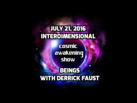 Interdimensional Beings With Contactee Derrick Faust – The Cosmic Awakening Show : In5D Esoteric, Metaphysical, and Spiritual Database