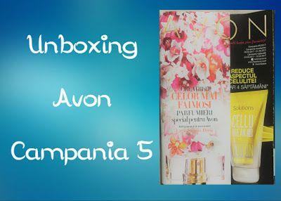 Cerasela Blog: Unboxing Avon Campania 05/2017