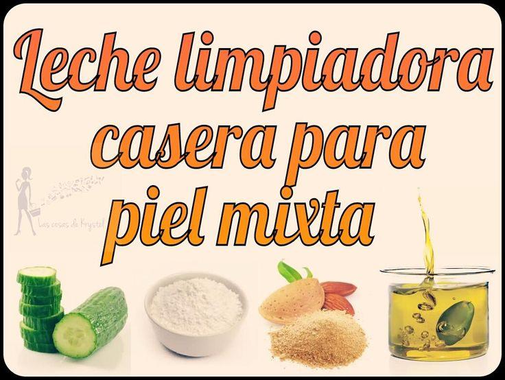 Leche limpiadora casera para pieles mixtas (nutritiva e hidratante) | Cuidar de tu belleza es facilisimo.com
