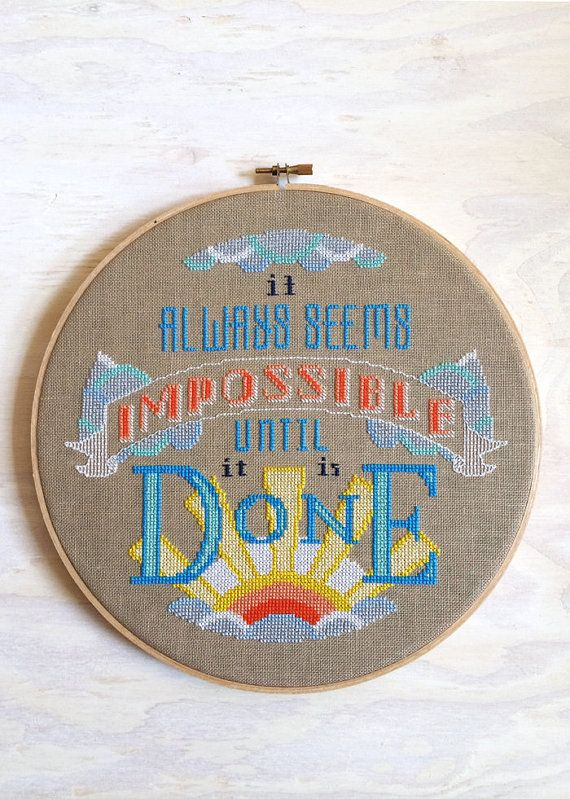 Impossible : Satsuma Street Jody Rice counted cross stitch patterns sayings Nelson Mandela embroidery thecottageneedle