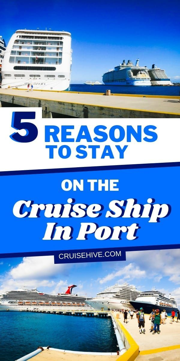 Top Cruises 2020.Cruise Tips For Staying On The Ship When In Port Take Advantage
