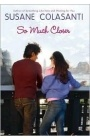 So Much Closer by Susan Colasanti