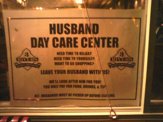 Husband Daycare sign @ 3 Rivers Brewery & Eatery, Farmington, NM.  Great food and beer!