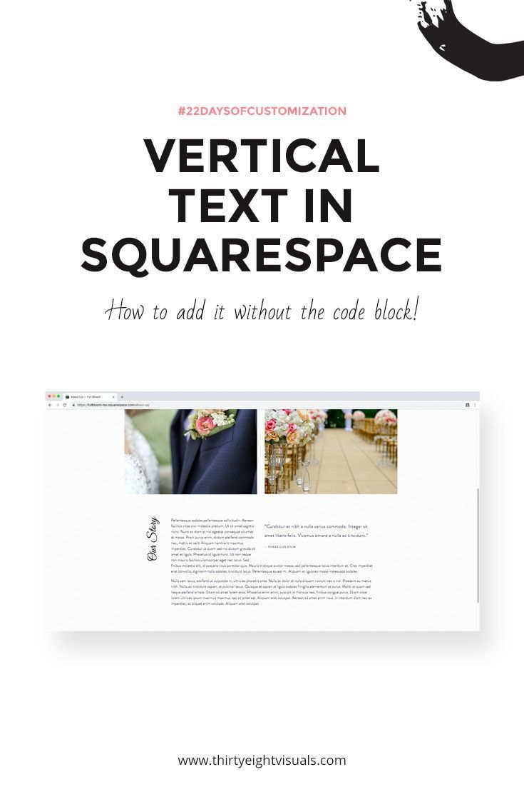 Creating Vertical Text In Squarespace Thirty Eight Visuals Vertical Text Squarespace Tutorial Squarespace Web Design