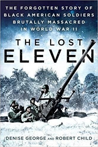 'Lost Eleven' is a horrifying look at a WWII crime that has gone untold for decades.