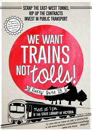 Trains Not Tolls rally in June 2014. Demands to scrap the plans for the east-west tunnel and invest in public transport.