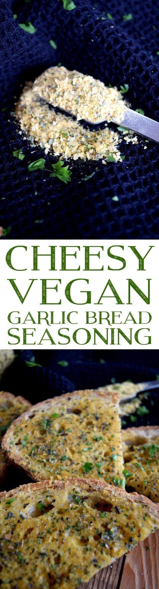 Cheesy Vegan Garlic Bread Seasoning - Lord Byron's Kitchen