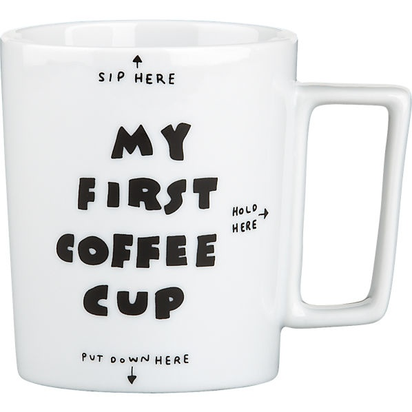 My First Coffee Mug