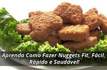 Aprenda Como Fazer Nuggets Fit, Fácil, Rápido e Saudável!